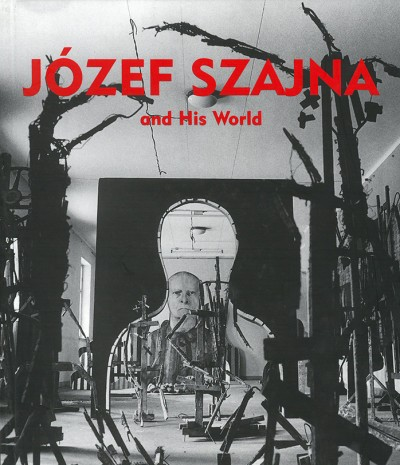 Grafika produktu: Józef Szajna and his world.