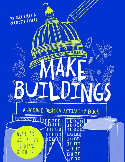 Grafika produktu: Make Buildings: A doodle-design activity book