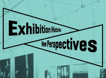 Grafika wydarzenia: Exhibition Histories: New Perspectives