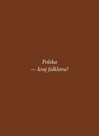 Grafika obiektu: Poland — a Country of Folklore?