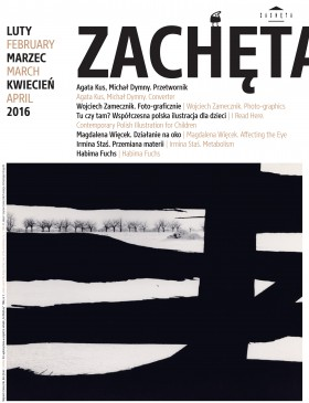 Grafika obiektu: Zachęta. February, March, April 2016