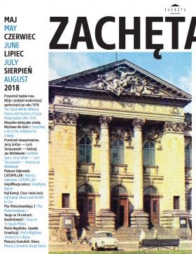 Grafika obiektu: Zachęta. May, June, July, August 2018