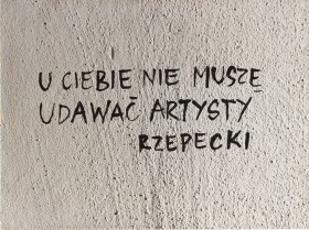 Zdjęcie pracy At Your Place, I Don't Have to Pretend to be an Artist